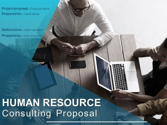 Human Resource Consulting Proposal Ppt PowerPoint Presentation Complete Deck With Slides