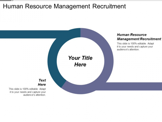Human Resource Management Recruitment Ppt PowerPoint Presentation Summary Slideshow