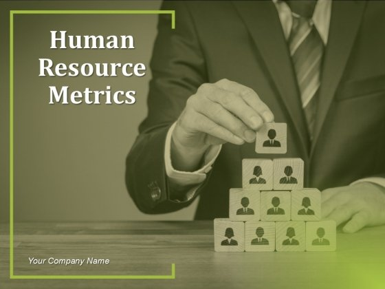 Human Resource Metrics Ppt PowerPoint Presentation Complete Deck With Slides