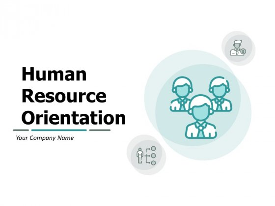 Human Resource Orientation Ppt PowerPoint Presentation Complete Deck With Slides