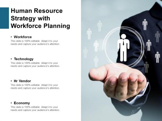 Human Resource Strategy With Workforce Planning Ppt PowerPoint Presentation Summary