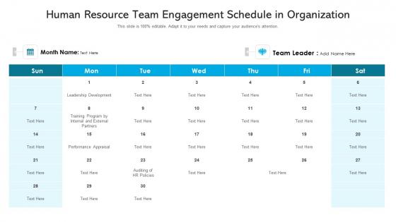 Human Resource Team Engagement Schedule In Organization Ppt PowerPoint Presentation Icon Infographics PDF