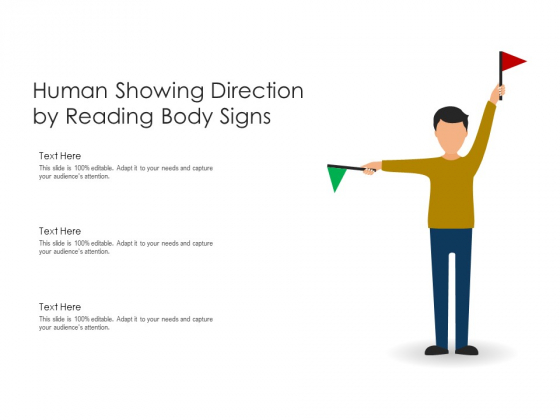 Human Showing Direction By Reading Body Signs Ppt PowerPoint Presentation File Design Inspiration PDF