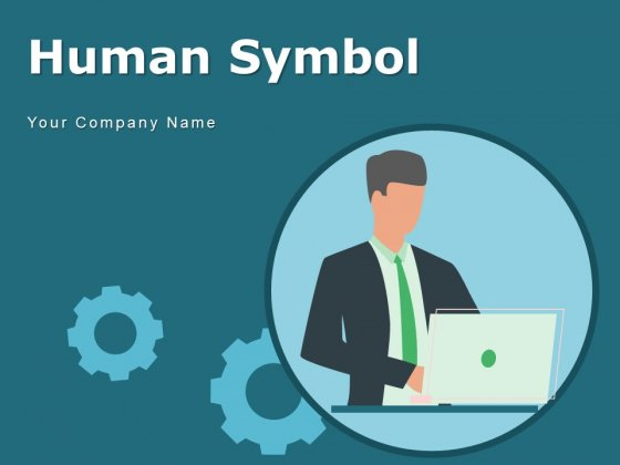 Human Symbol Circular Outline Magnifying Glass Mail Symbol Ppt PowerPoint Presentation Complete Deck