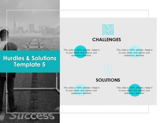 Hurdles And Solutions Template 5 Ppt PowerPoint Presentation Ideas Styles