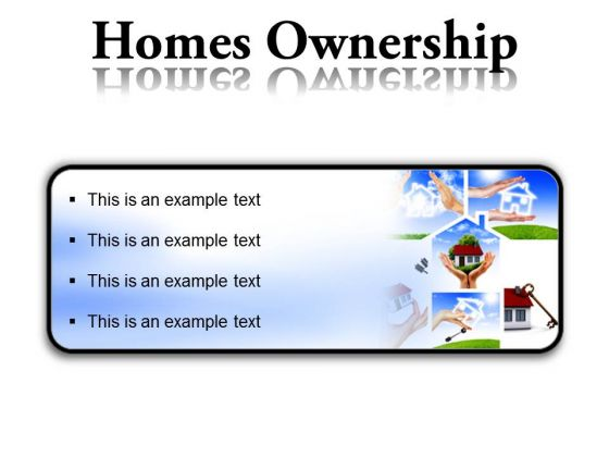 Homes Ownership Real Estate PowerPoint Presentation Slides R