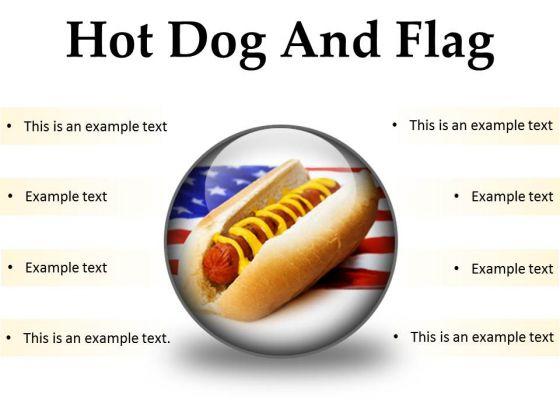 Hot Dog And Flag Food PowerPoint Presentation Slides C