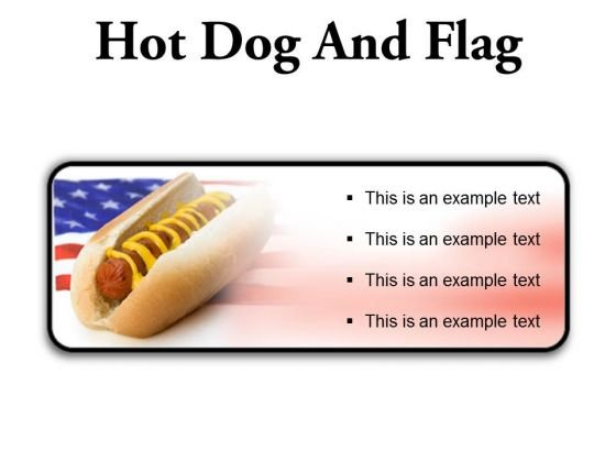 Hot Dog And Flag Food PowerPoint Presentation Slides R