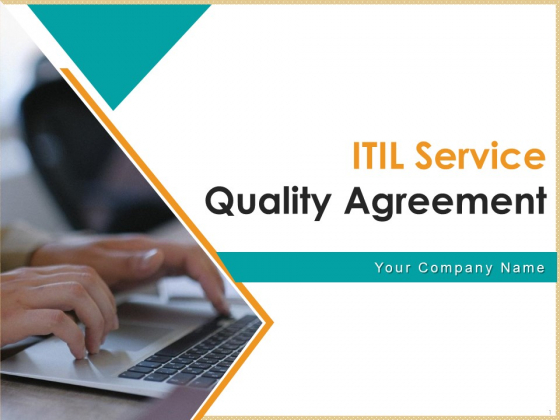 ITIL Service Quality Agreement Ppt PowerPoint Presentation Complete Deck With Slides