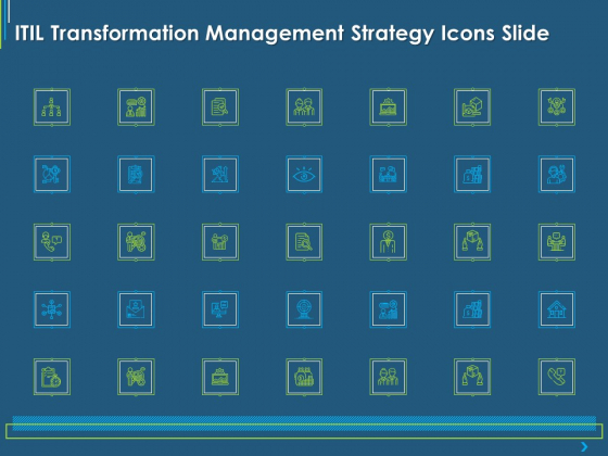 ITIL Transformation Management Strategy ITIL Transformation Management Strategy Icons Slide Ppt Slides Themes PDF