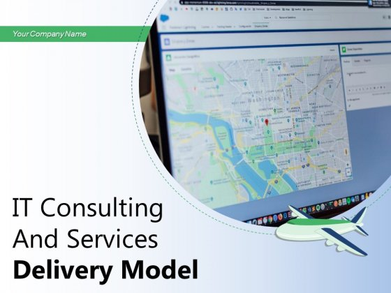 IT Consulting And Services Delivery Model Team Engagement Business Solutions Ppt PowerPoint Presentation Complete Deck