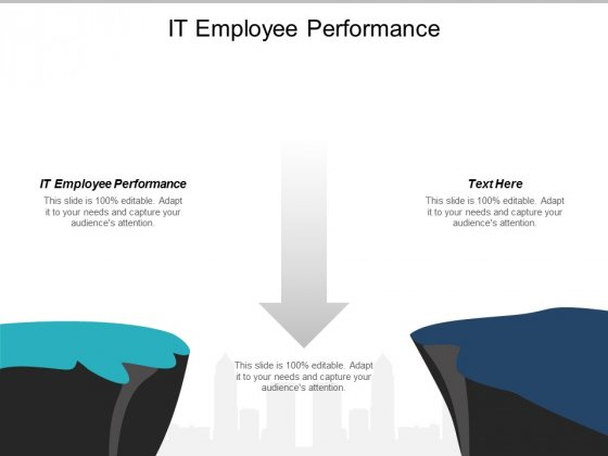 IT Employee Performance Ppt PowerPoint Presentation Gallery Show Cpb