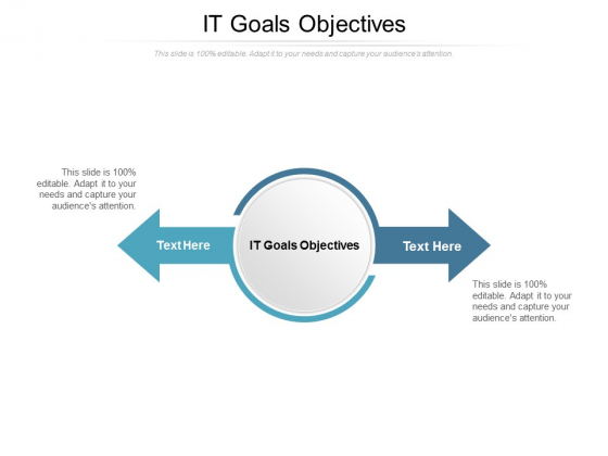 IT Goals Objectives Ppt PowerPoint Presentation Gallery Slide Portrait Cpb