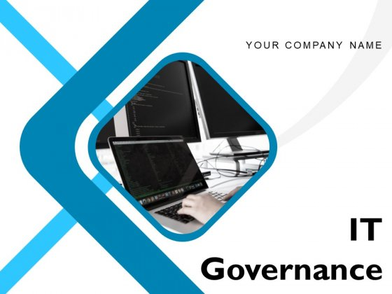 IT Governance Ppt PowerPoint Presentation Complete Deck With Slides