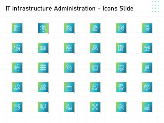 IT Infrastructure Administration Icons Slide Ppt Icon Design Ideas PDF