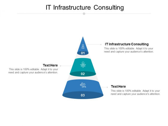 IT Infrastructure Consulting Ppt PowerPoint Presentation Slides Example Cpb