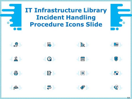 IT_Infrastructure_Library_Incident_Handling_Procedure_Ppt_PowerPoint_Presentation_Complete_Deck_With_Slides_Slide_12