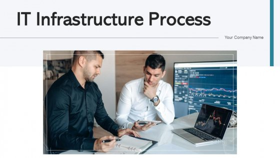 IT Infrastructure Process Strategic Planning Ppt PowerPoint Presentation Complete Deck With Slides