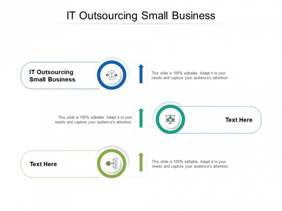 IT Outsourcing Small Business Ppt PowerPoint Presentation Professional Brochure Cpb