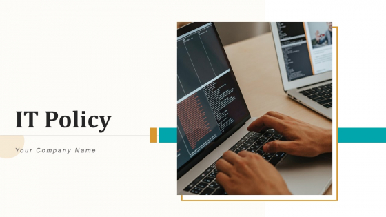 IT Policy Technology Process Ppt PowerPoint Presentation Complete Deck