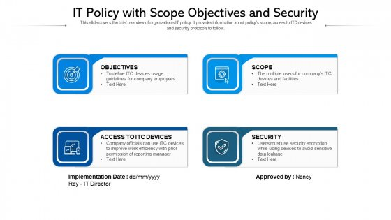 IT Policy With Scope Objectives And Security Ppt PowerPoint Presentation Infographics Show PDF