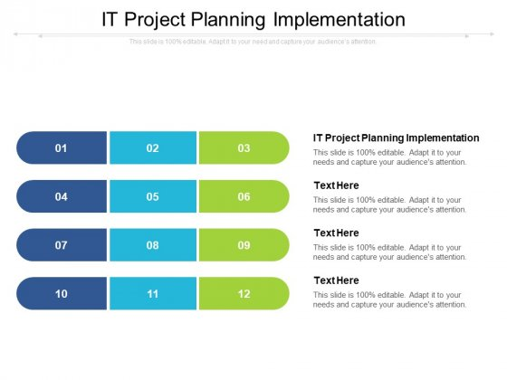 IT Project Planning Implementation Ppt PowerPoint Presentation Layouts Graphics Example Cpb