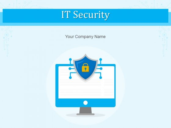 IT Security Protection Measures Ppt PowerPoint Presentation Complete Deck