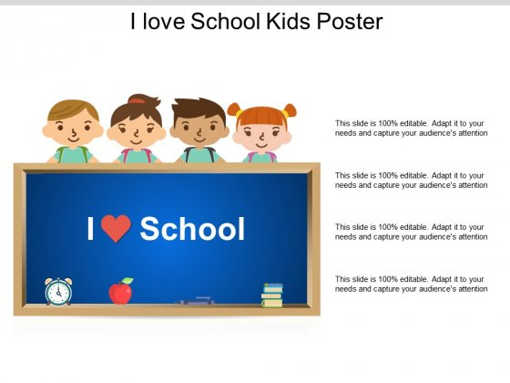 I Love School Kids Poster Ppt PowerPoint Presentation Layouts Slides