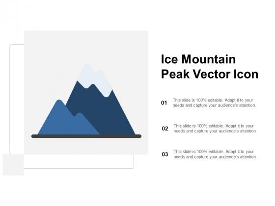 Ice Mountain Peak Vector Icon Ppt PowerPoint Presentation Layouts Templates