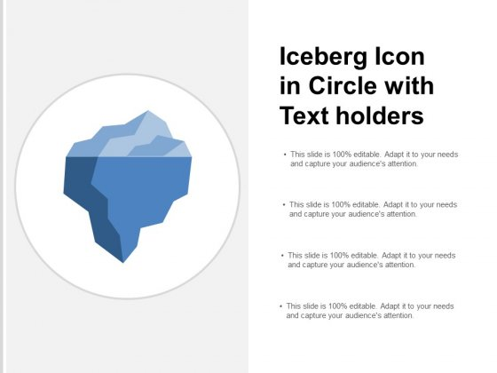 Iceberg Icon In Circle With Text Holders Ppt Powerpoint Presentation Icon Outfit