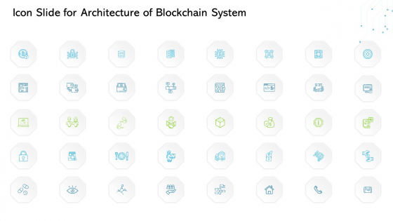 Icon Slide For Architecture Of Blockchain System Ppt Professional Designs PDF