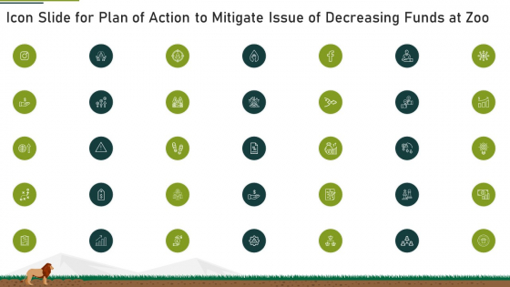 Icon Slide For Plan Of Action To Mitigate Issue Of Decreasing Funds At Zoo Ppt Inspiration Infographics PDF