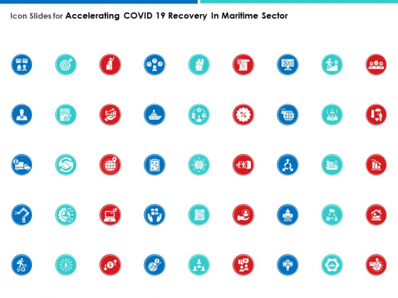Icon Slides For Accelerating COVID 19 Recovery In Maritime Sector Portrait PDF