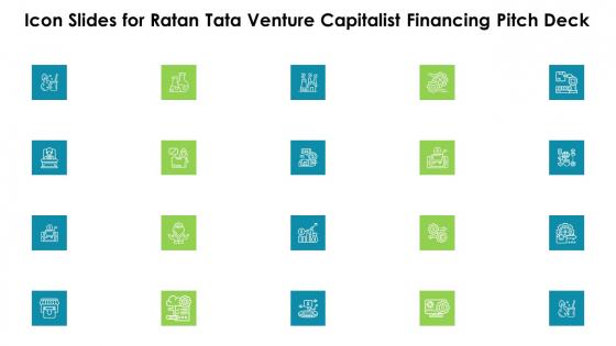 Icon Slides For Ratan Tata Venture Capitalist Financing Pitch Deck Topics PDF