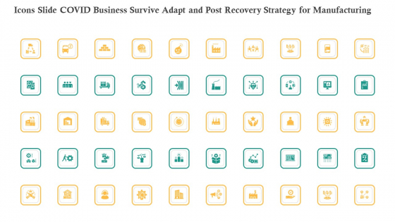 Icons Slide COVID Business Survive Adapt And Post Recovery Strategy For Manufacturing Rules PDF