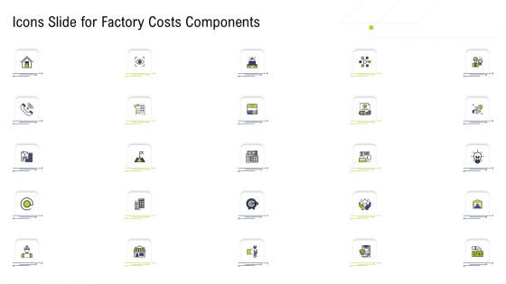 Icons Slide For Factory Costs Components Inspiration PDF