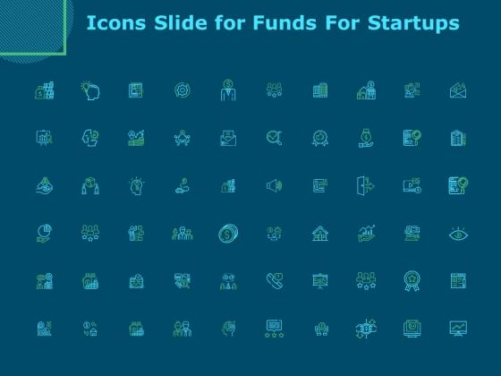 Icons Slide For Funds For Startups Ppt Inspiration Design Ideas PDF