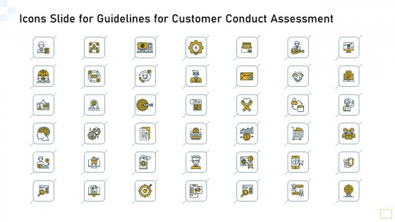 Icons Slide For Guidelines For Customer Conduct Assessment Ppt Summary Icon PDF
