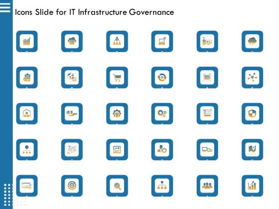 Icons Slide For IT Infrastructure Governance Ppt Slides Information PDF