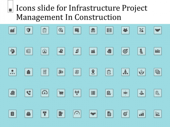 Icons Slide For Infrastructure Project Management In Construction Information PDF