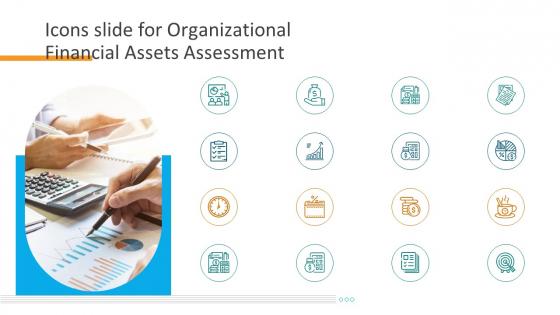 Icons Slide For Organizational Financial Assets Assessment Designs PDF