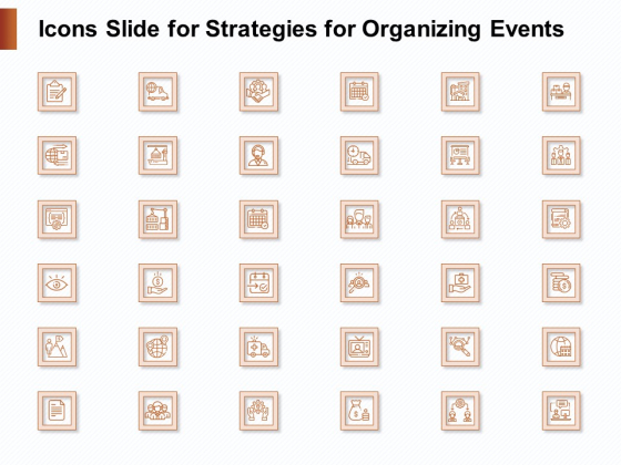 Icons_Slide_For_Strategies_For_Organizing_Events_Ppt_PowerPoint_Presentation_Layouts_Example_Introduction_PDF_Slide_1