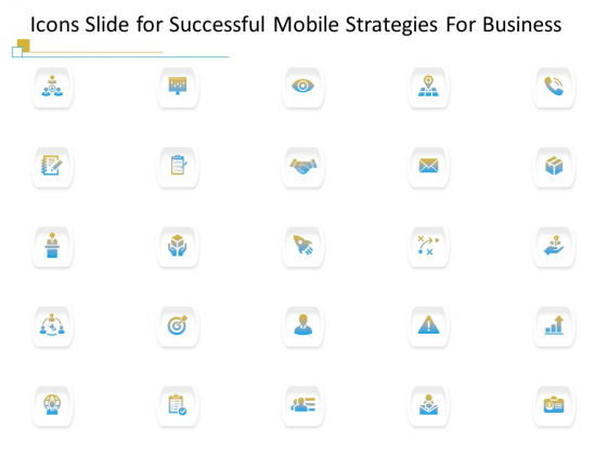 Icons Slide For Successful Mobile Strategies For Business Pictures PDF