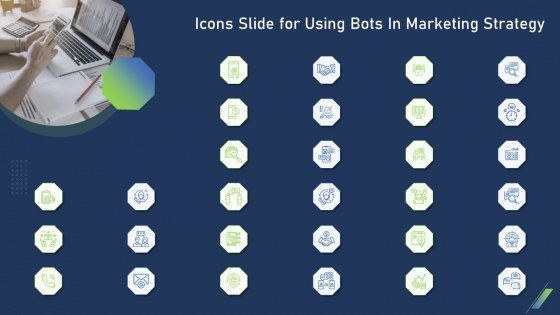Icons Slide For Using Bots In Marketing Strategy Ppt Slides Pictures PDF