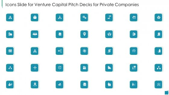 Icons Slide For Venture Capital Pitch Decks For Private Companies Themes PDF