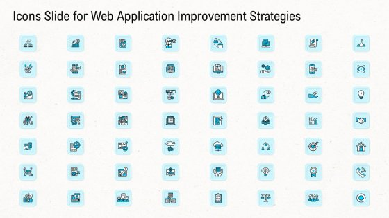 Icons Slide For Web Application Improvement Strategies Summary PDF