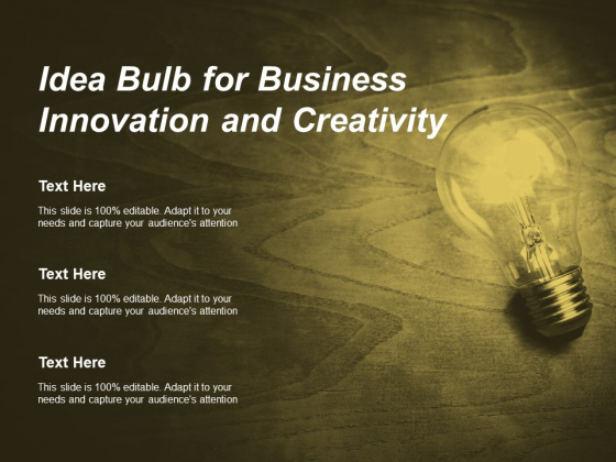 Idea Bulb For Business Innovation And Creativity Ppt PowerPoint Presentation Professional Portfolio