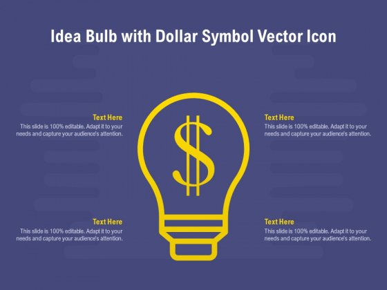 Idea Bulb With Dollar Symbol Vector Icon Ppt PowerPoint Presentation File Diagrams