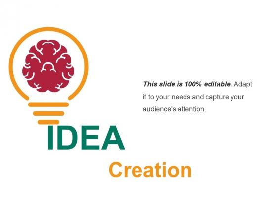 Idea Creation Ppt PowerPoint Presentation Inspiration Portrait