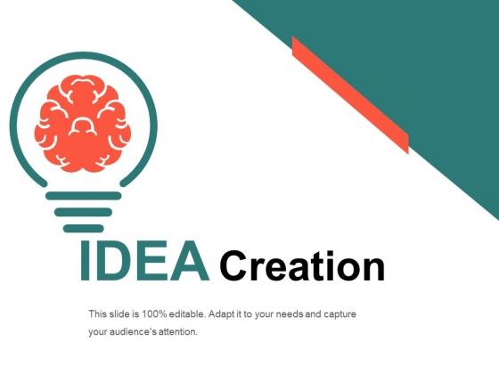 Idea Creation Ppt PowerPoint Presentation Portfolio Graphics Example